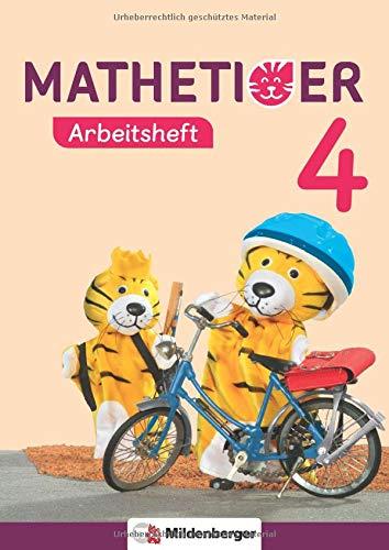 Mathetiger 4 – Arbeitsheft - Neubearbeitung: passend zur Heft- und Buchausgabe (Mathetiger - Neubearbeitung)