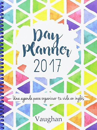 DAY PLANNER 2017: Agenda Vaughan 2017