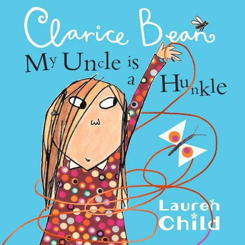My Uncle Is a Hunkle Says Clarice Bean  By  cover art