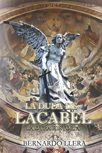 LA DUDA DE LACABEL: LA OTRA HISTORIA