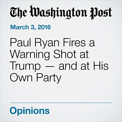 Paul Ryan Fires a Warning Shot at Trump — and at His Own Party audiobook cover art