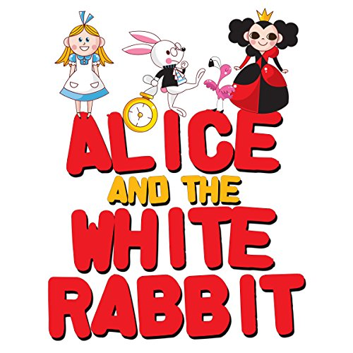 Alice and the White Rabbit audiobook cover art