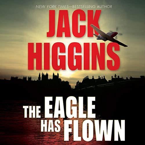 The Eagle Has Flown audiobook cover art
