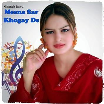 Meena Sar Khogay De