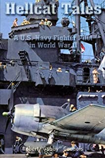 Hellcat Tales: A U.S. Navy Fighter Pilot in World War II
