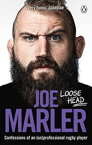 Loose Head: Confessions of an (un)professional rugby player (English Edition)