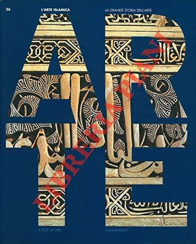 L'Arte Islamica.