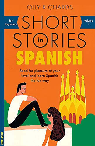 Compare Textbook Prices for Short Stories in Spanish for Beginners Teach Yourself Illustrated Edition ISBN 9781473683259 by Richards, Olly