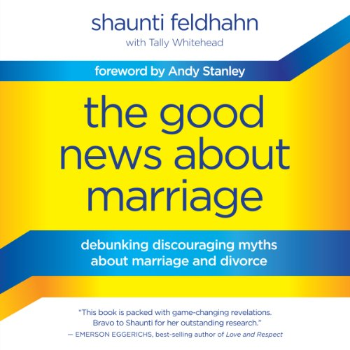 The Good News about Marriage audiobook cover art