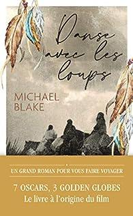 Danse avec les loups par Michael Blake