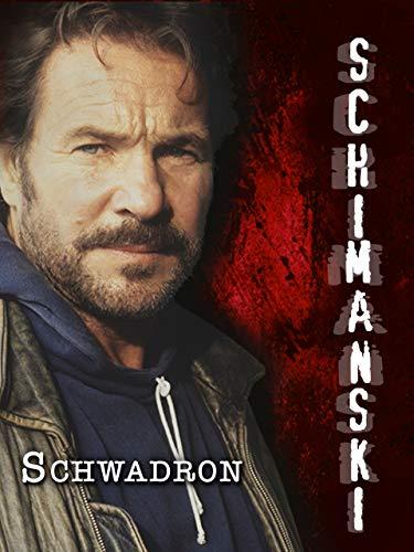 Schimanski - Die Schwadron