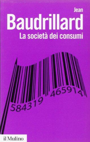 La società dei consumi. I suoi miti e le sue strutture