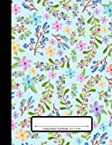 Composition Notebook: 110 Pages | College Ruled Composition | 8.5x11 in. | Colorful Floral Flower Print
