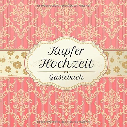 Kupferhochzeit Gästebuch: Motiv 2 | Zum Ausfüllen | Für bis zu 40 Gäste zur Hochzeitsfeier |...
