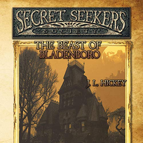 Secret Seekers Society and the Beast of Bladenboro audiobook cover art