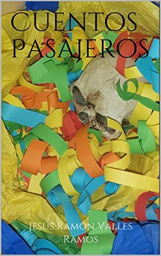 Cuentos Pasajeros (Spanish Edition)
