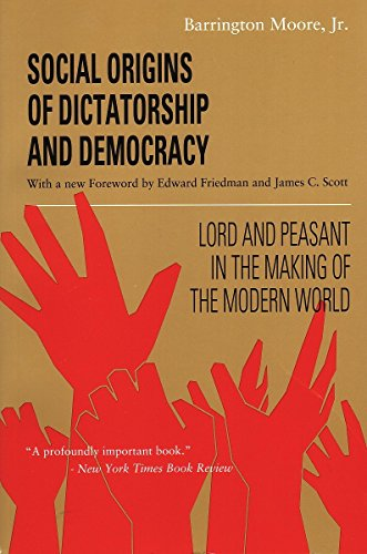 Social Origins of Dictatorship and Democracy: Lord and...