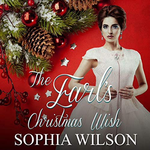 The Earl's Christmas Wish                   By:                                                                                                                                 Sophia Wilson                               Narrated by:                                                                                                                                 Joseph Tabler                      Length: 1 hr and 28 mins     Not rated yet     Overall 0.0
