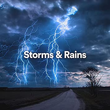 Storms and Rains
