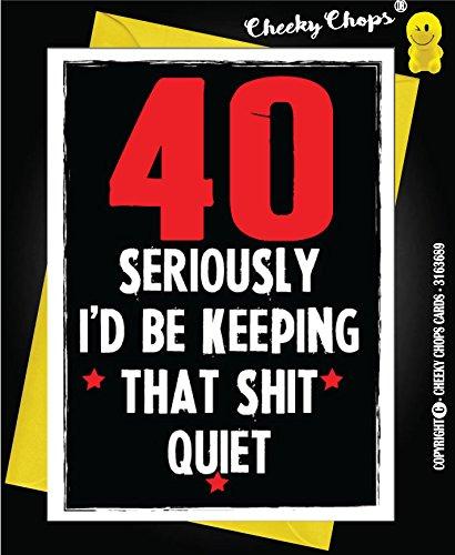 Funny Rude Cheeky pica tarjetas – Cumpleaños/40 – 40 KEEP que mierda Silencioso – C49: Amazon.es: Oficina y papelería