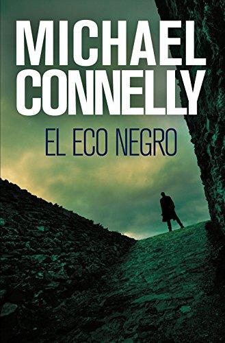 El eco negro (Harry Bosch nº 1) eBook: Connelly, Michael, Martín ...
