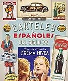 Carteles españoles del siglo XX (Atlas Ilustrado) (Spanish Edition)