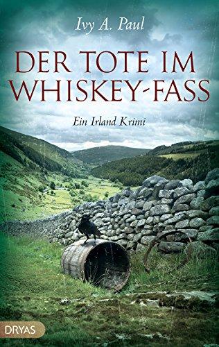 Der Tote im Whiskey-Fass: Ein Irland-Krimi (Britcrime)