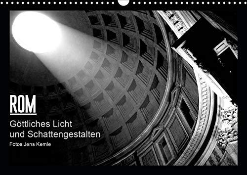 Rom - Göttliches Licht und Schattengestalten (Wandkalender 2021 DIN A3 quer)