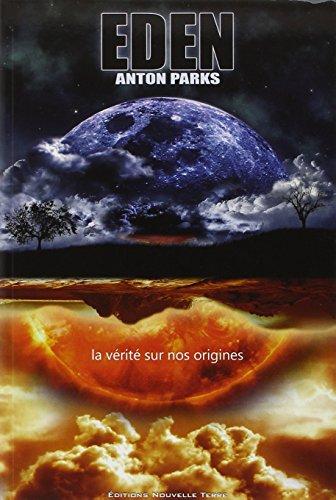 Eden, la vérité sur nos origines