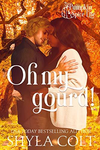 Oh My Gourd (Pumpkin Spice Life Book 2)