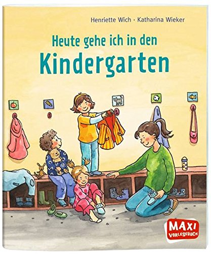 Heute gehe ich in den Kindergarten (Maxi)