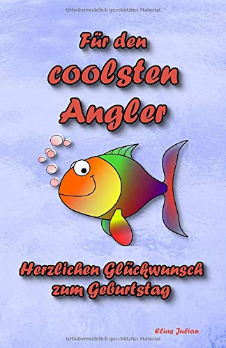 Für den coolsten Angler: Herzlichen Glückwunsch zum Geburtstag