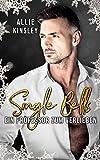 Single Bells: Ein Professor zum Verlieben