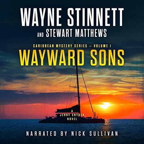 Wayward Sons: A Jerry Snyder Novel (Caribbean Mystery Series, Book 1)