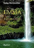 Emma: Der Geist der Wälder von Gaby Strittmatter-Seitz