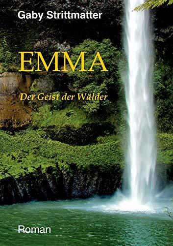 Buchseite und Rezensionen zu 'Emma: Der Geist der Wälder' von Gaby Strittmatter-Seitz