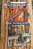 Flint and Steel: The Complete Guide