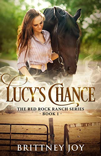 Lucy's Chance (Red Rock Ranch, Book 1) (English Edition)