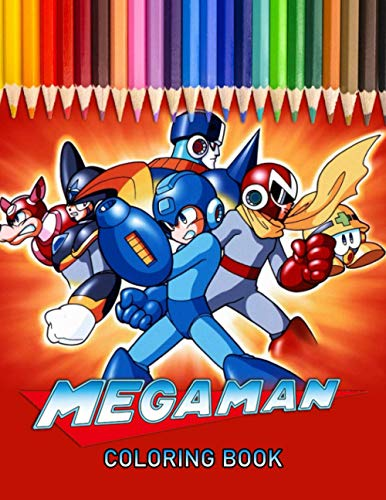 Mega Man Coloring book: GREAT Gift for any fans of Megaman with 110 Pages, 50+ EXCLUSIVE ILLUSTRATIONS for kids