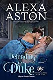 Defending the Duke (The St. Clairs Book 4)