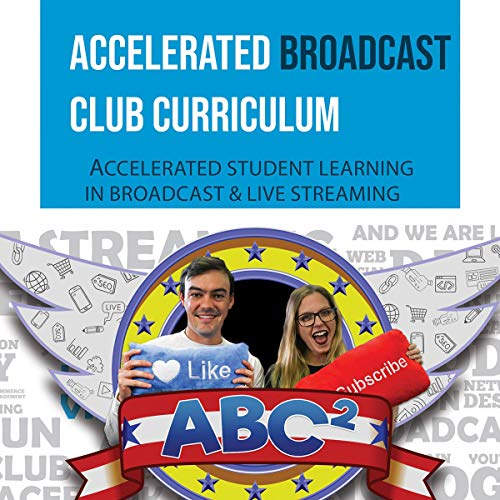 Accelerated Broadcast Club Curriculum - ABC2 Audiobook By Paul William Richards cover art
