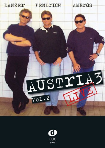 LIVE VOL 2 - arrangiert für Keyboard - (Gitarre) [Noten / Sheetmusic] Komponist: AUSTRIA 3 (AMBROS FENDRICH DANZER)