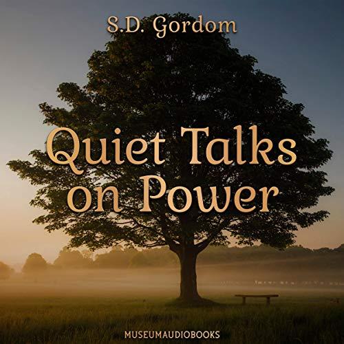 Quiet Talks on Power audiobook cover art