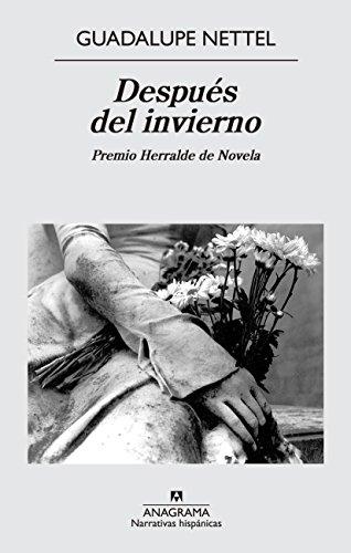 Después Del Invierno (Narrativas hispánicas)