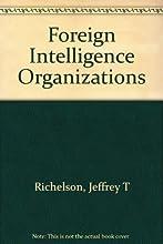 Foreign Intelligence Organizations