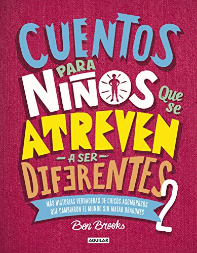 Cuentos para niños que se atreven a ser diferentes 2 / Stories for Boys Who Dare To Be Different 2
