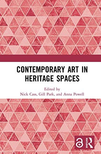 Contemporary Art in Heritage Spaces (English Edition)