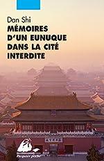 Mémoires d'un eunuque dans la cité interdite de Shi Dan