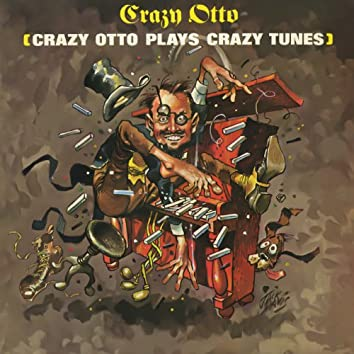 Plays Crazy Tunes