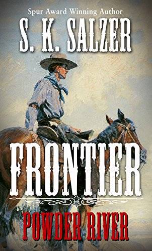 Frontier: Powder River (Thorndike Large Print Western Series)
